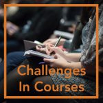 Talking With Students About Challenges in Courses