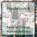 Populations and Special Group Abbreviations
