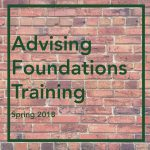 Advising Foundations Training – Spring 2018