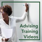 Advising Training Videos