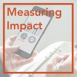Evaluating and Assessing Impact