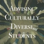 Advising Culturally Diverse Students