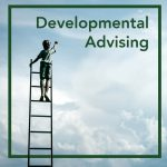 Developmental Advising: A Definition