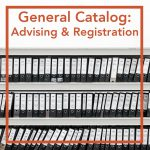 CSU General Catalog: Advising and Registration Section