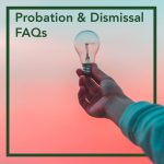 Probation Dismissal FAQ